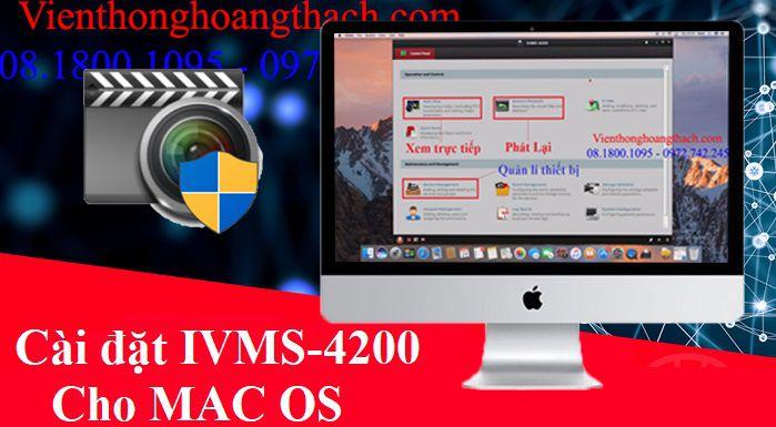 Cài đặt IVMS-4200 trên mac os