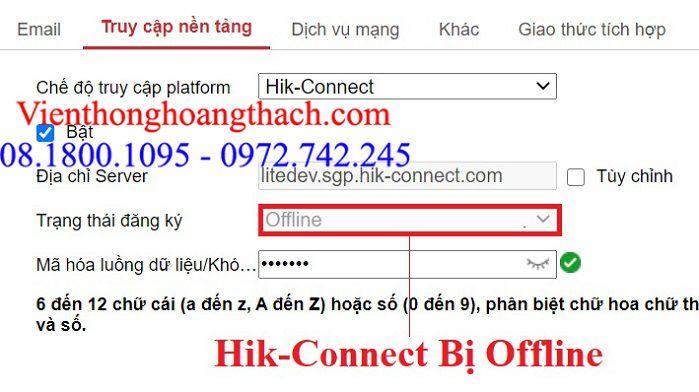 Lỗi hik-Connect báo Offline
