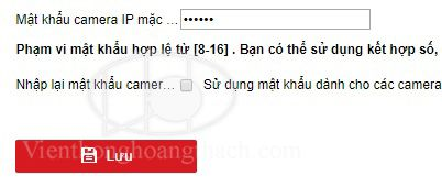 Mật khẩu mặc định khi thêm nhanh camera IP HIKVISION