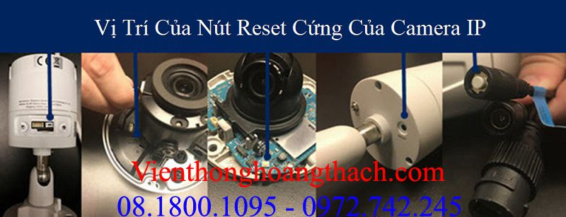 Reset cứng camera IP của HIKVISION